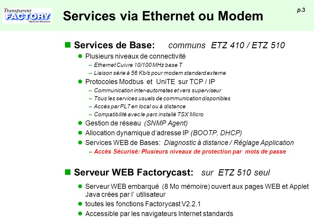 Services via Ethernet ou Modem