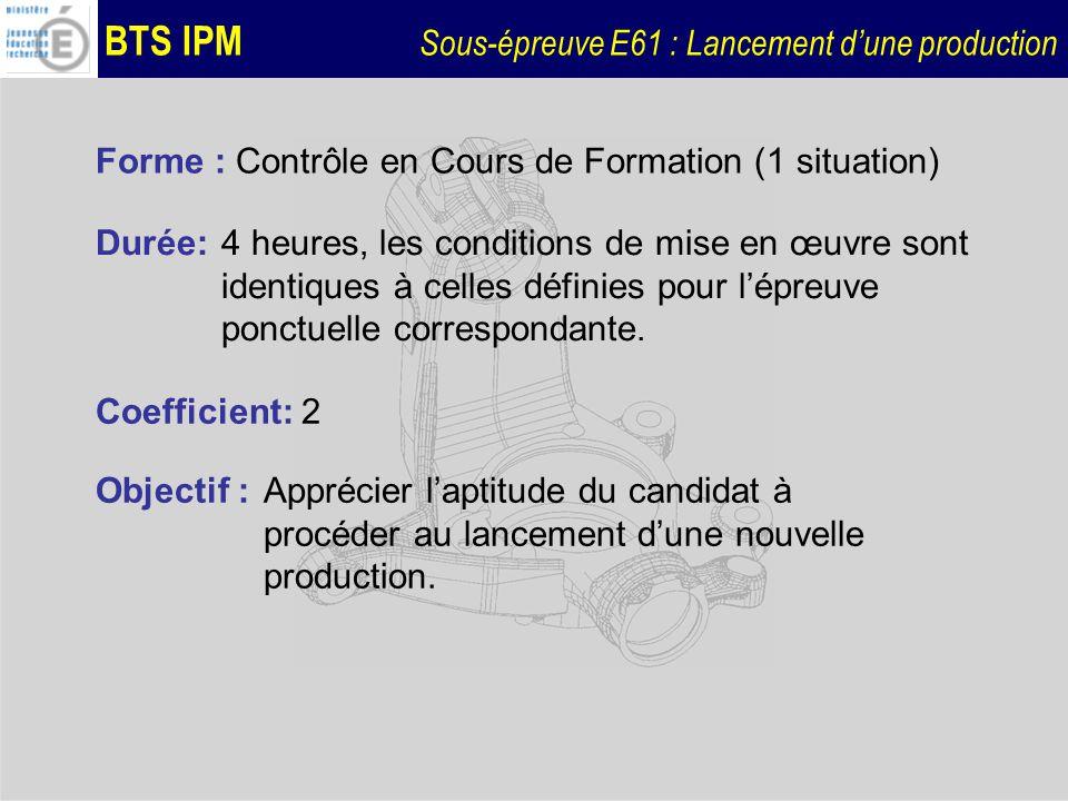 Forme : Contrôle en Cours de Formation (1 situation)