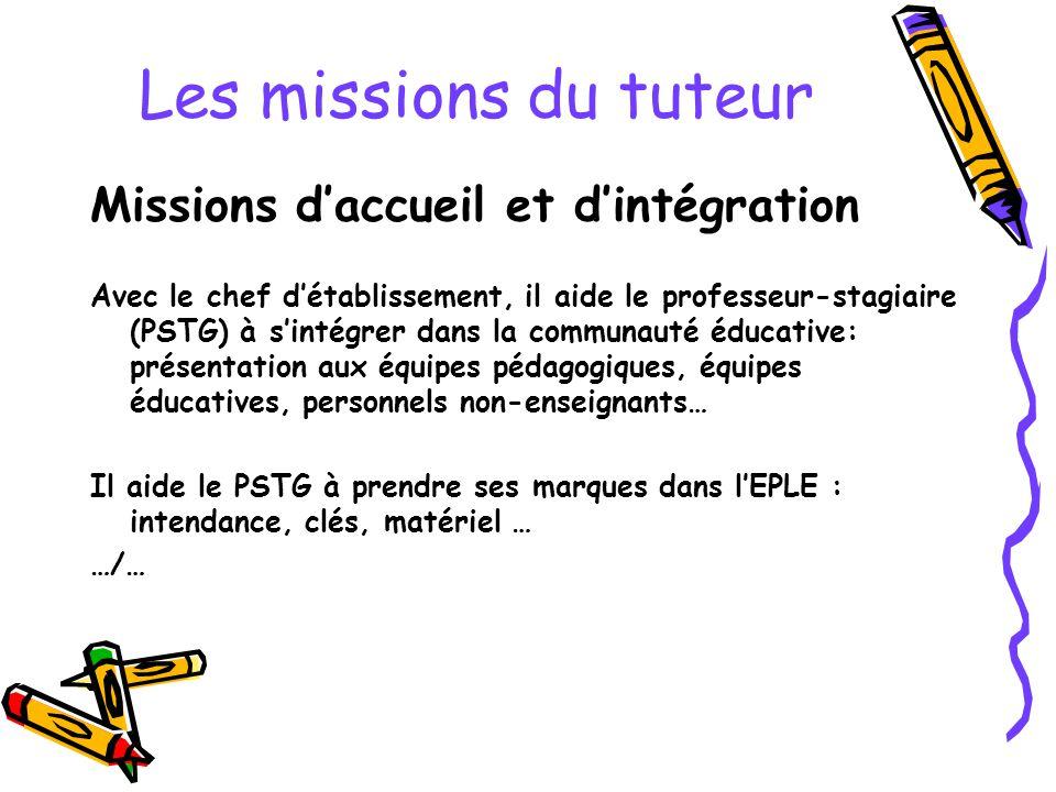Les missions du tuteur Missions d'accueil et d'intégration