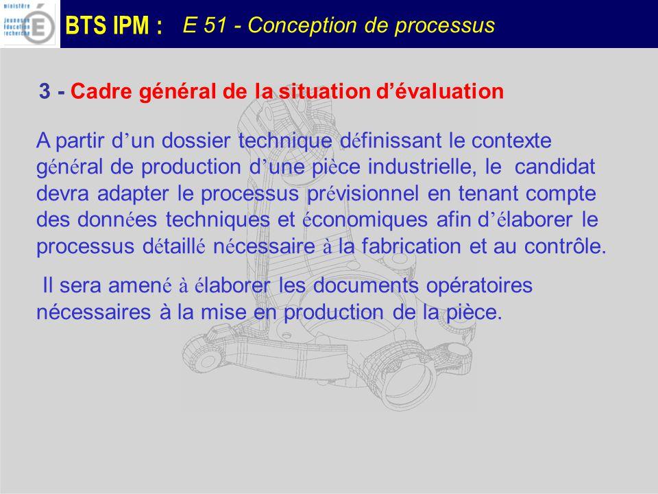 3 - Cadre général de la situation d'évaluation
