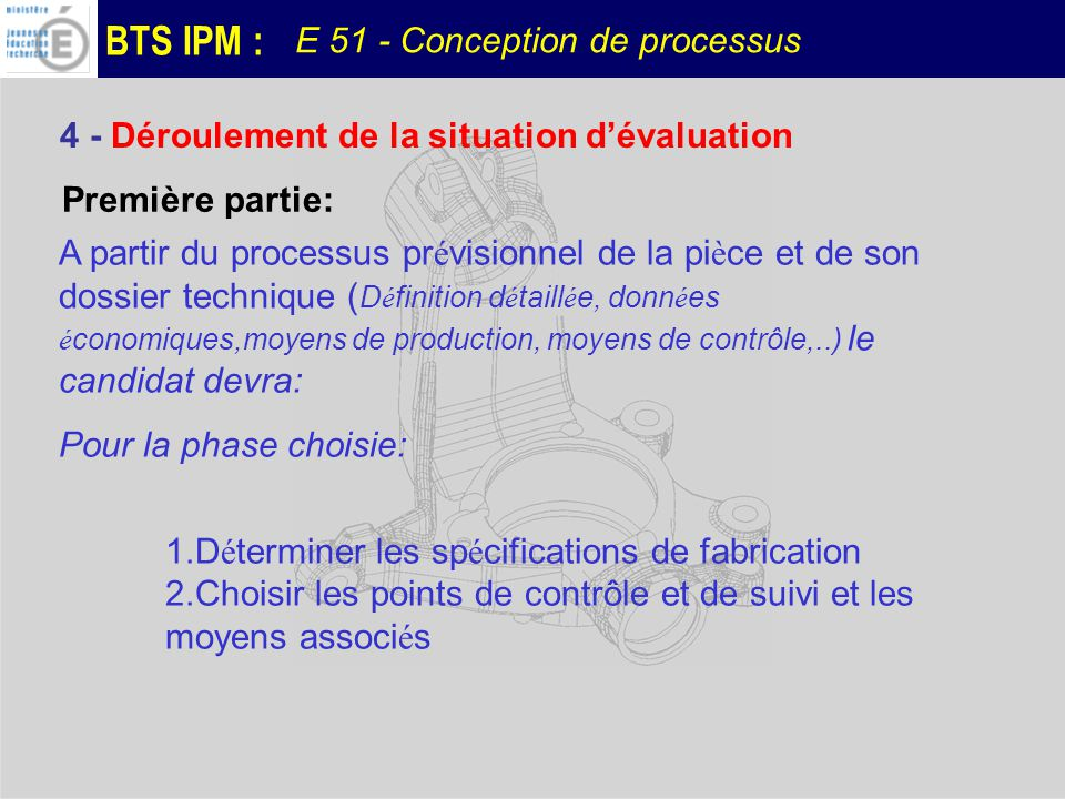 4 - Déroulement de la situation d'évaluation