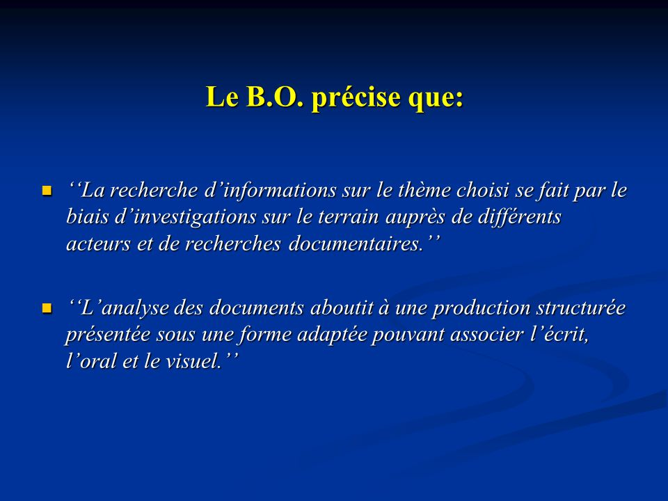Le B.O. précise que: