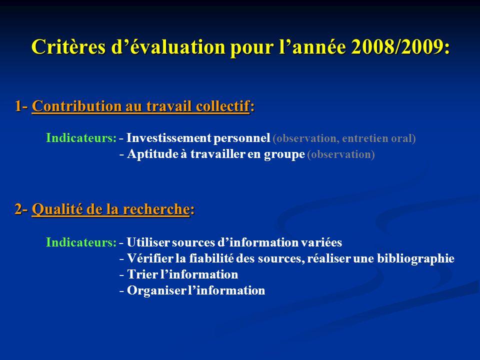 Critères d'évaluation pour l'année 2008/2009: