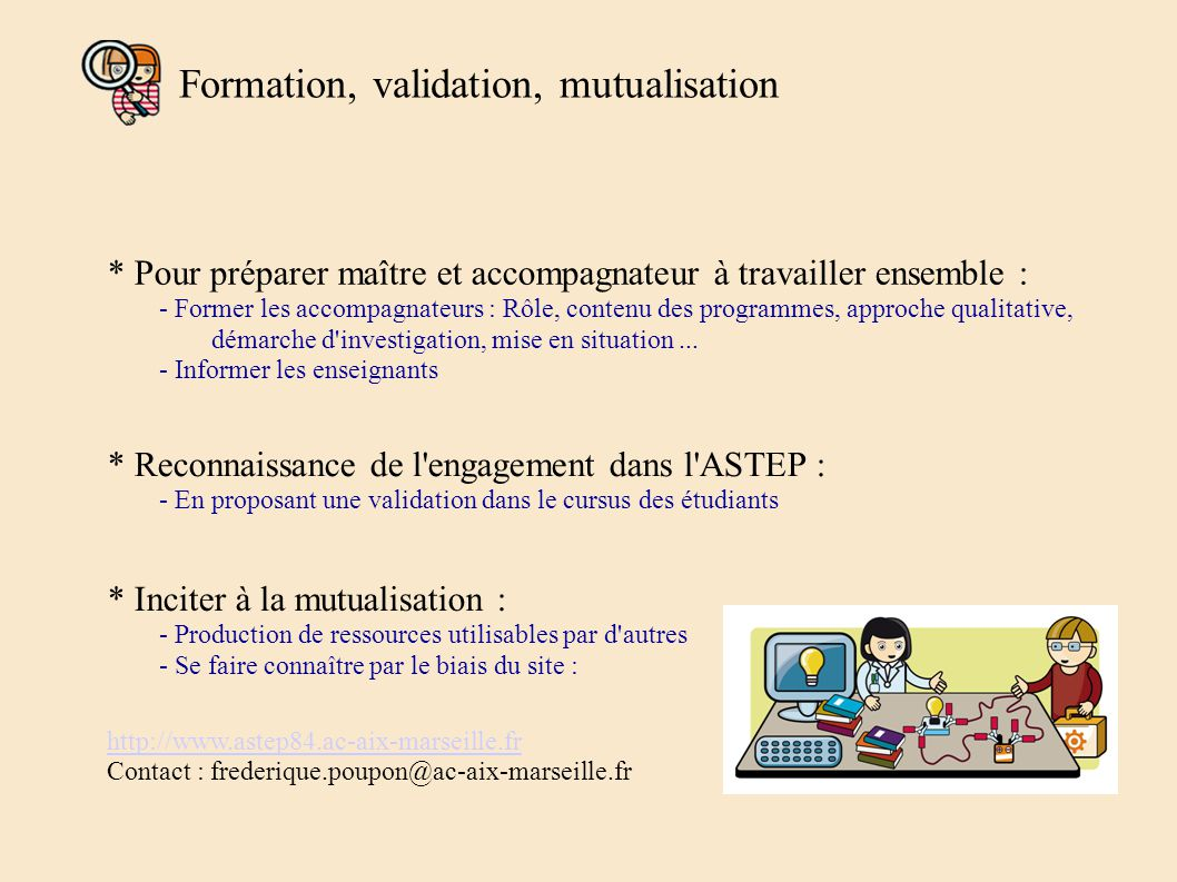 Formation, validation, mutualisation