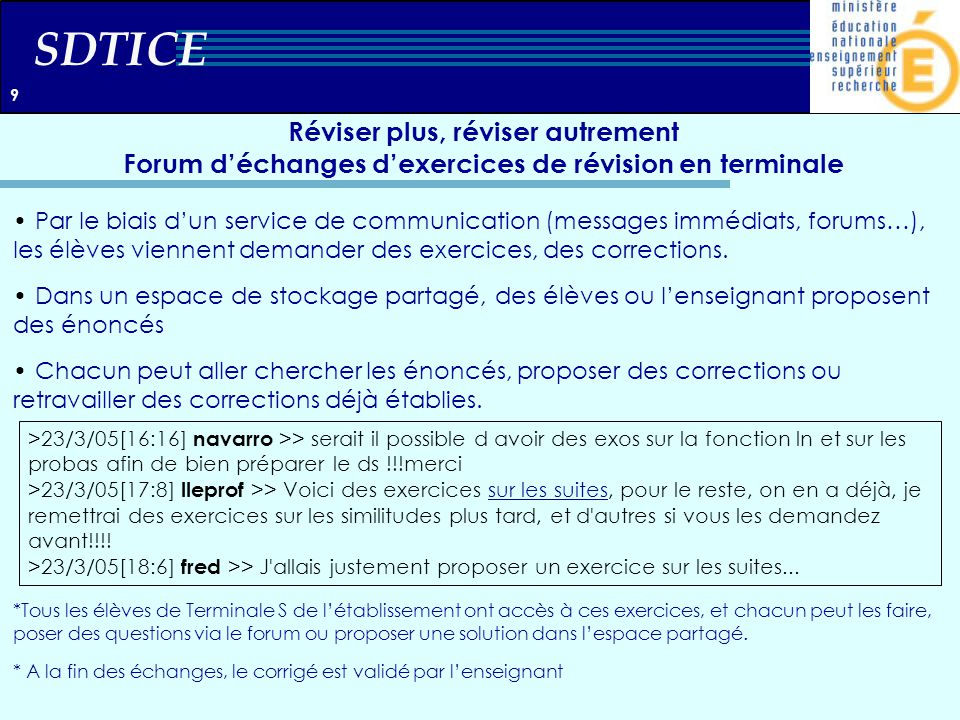 9 Réviser plus, réviser autrement Forum d'échanges d'exercices de révision en terminale.