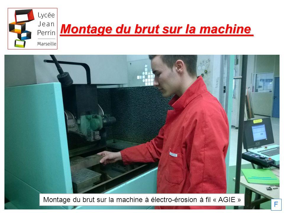 Montage du brut sur la machine à électro-érosion à fil « AGIE »