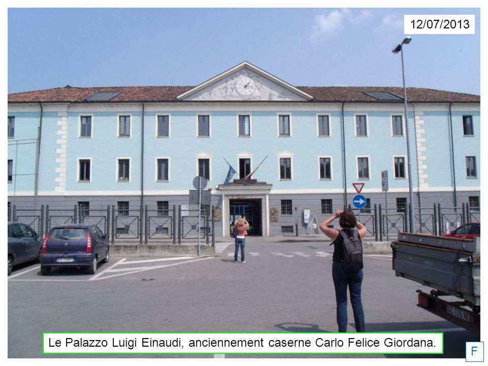 Le Palazzo Luigi Einaudi, anciennement caserne Carlo Felice Giordana.