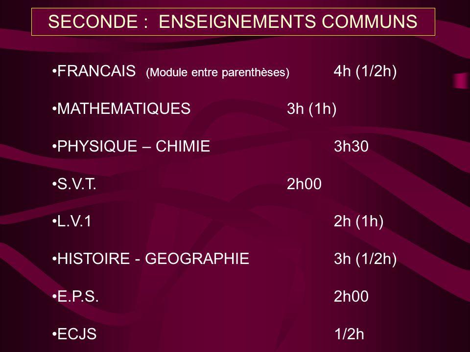 SECONDE : ENSEIGNEMENTS COMMUNS