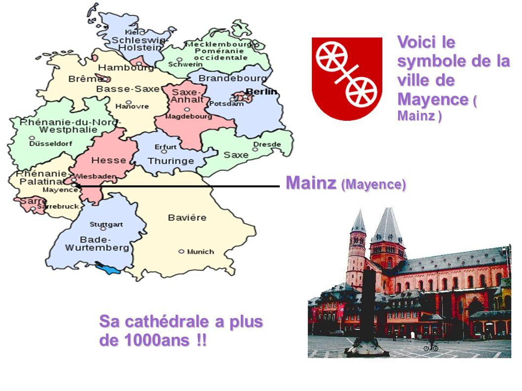 Mainz (Mayence) Voici le symbole de la ville de Mayence ( Mainz )