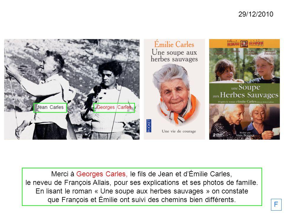 Merci à Georges Carles, le fils de Jean et d'Émilie Carles,