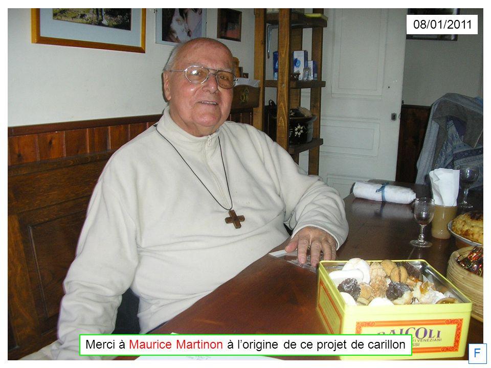 Merci à Maurice Martinon à l'origine de ce projet de carillon