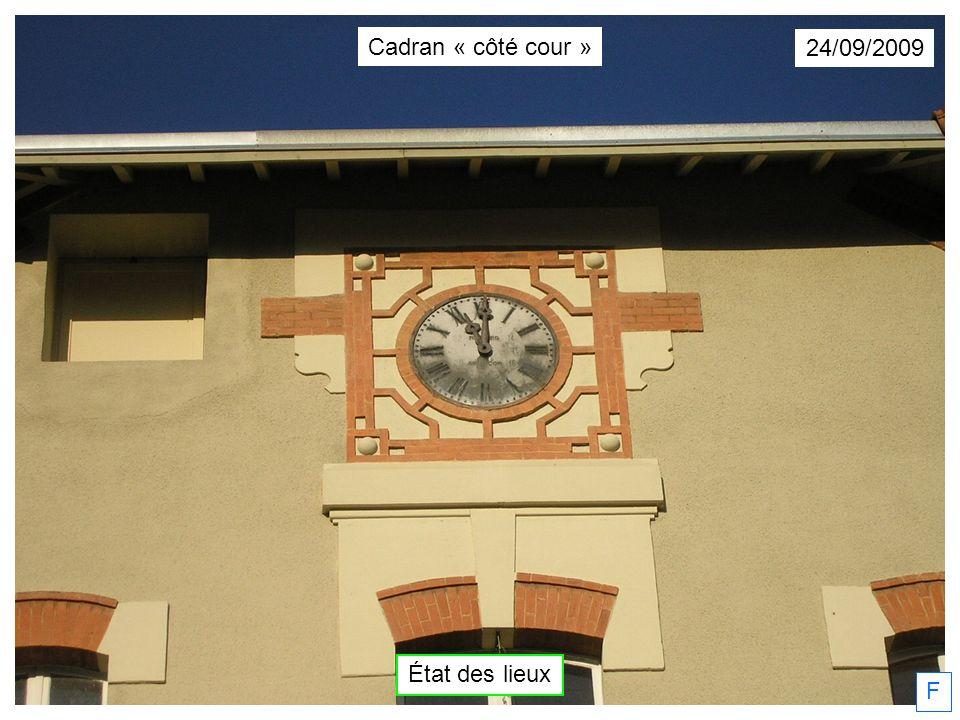 Cadran « côté cour » 24/09/2009 État des lieux F