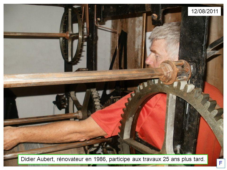 12/08/2011 Didier Aubert, rénovateur en 1986, participe aux travaux 25 ans plus tard. F