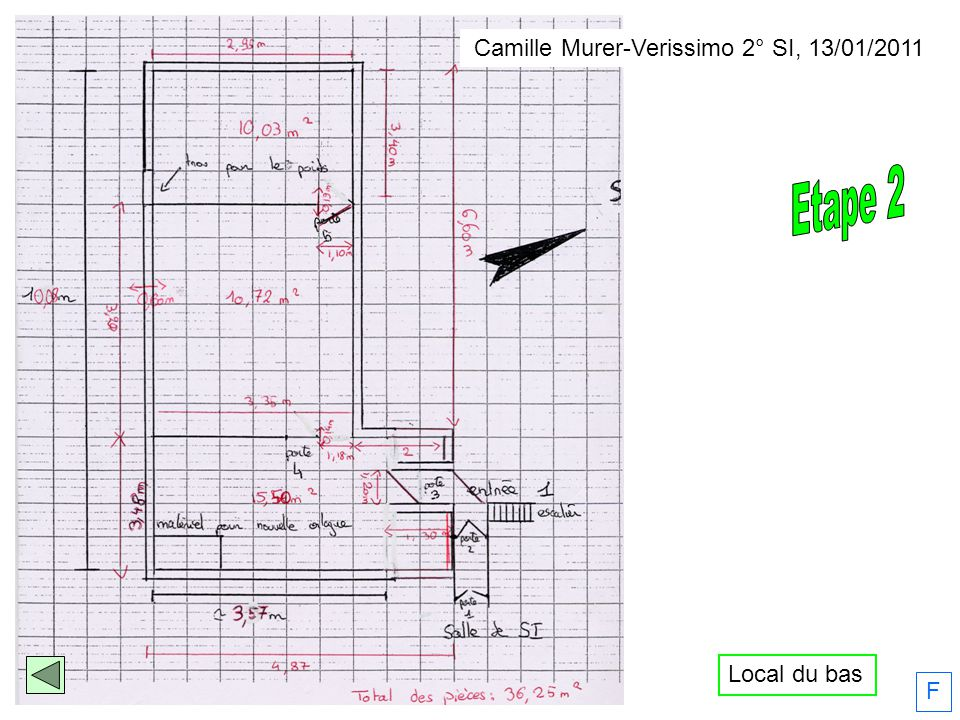 Camille Murer-Verissimo 2° SI, 13/01/2011