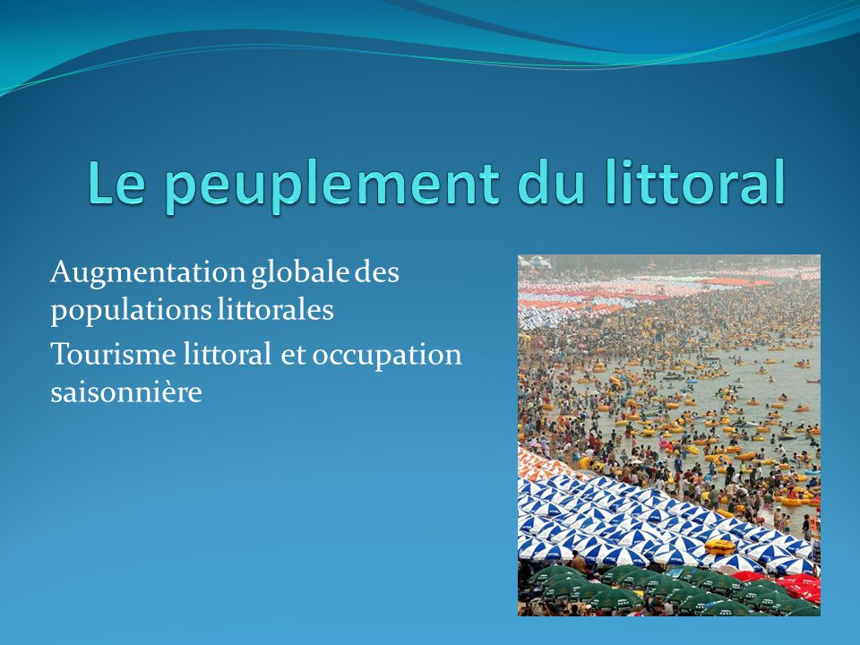 Le peuplement du littoral