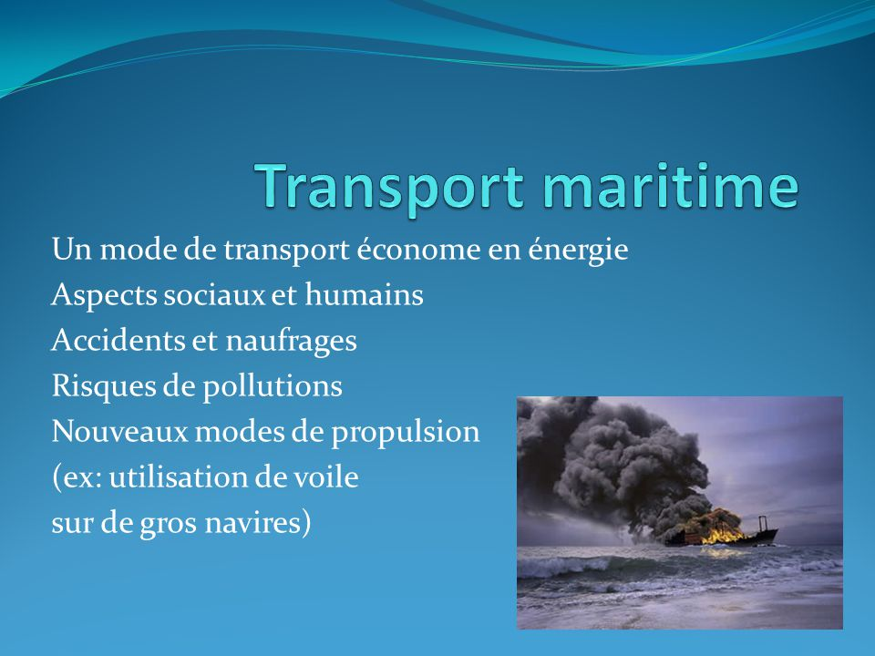 Transport maritime Un mode de transport économe en énergie