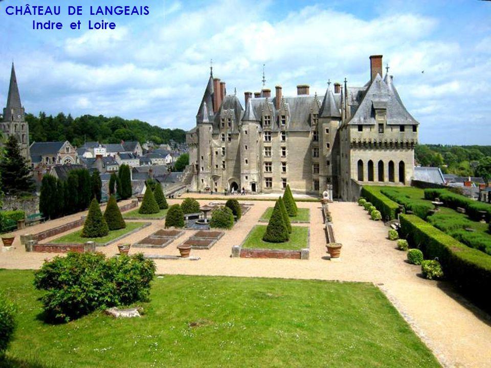 CHÂTEAU DE LANGEAIS Indre et Loire
