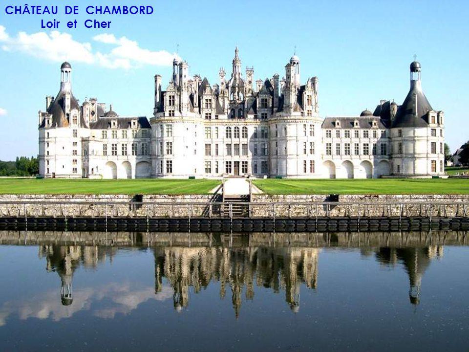 CHÂTEAU DE CHAMBORD Loir et Cher