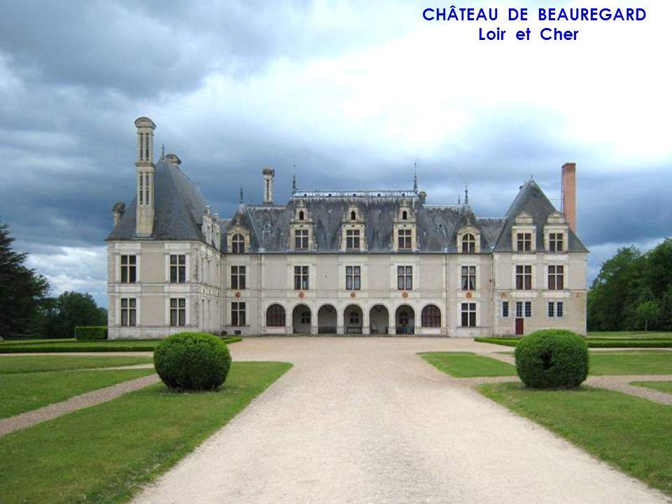 CHÂTEAU DE BEAUREGARD Loir et Cher