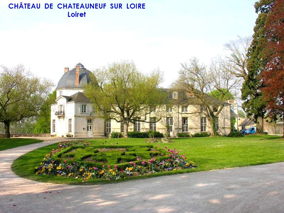 CHÂTEAU DE CHATEAUNEUF SUR LOIRE