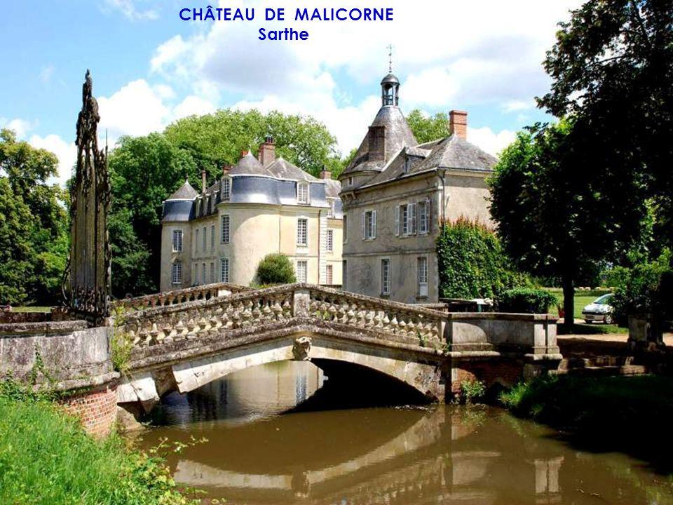 CHÂTEAU DE MALICORNE Sarthe