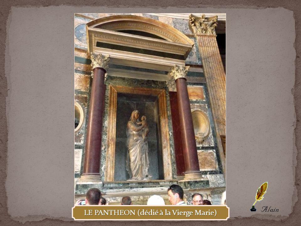 LE PANTHEON (dédié à la Vierge Marie)