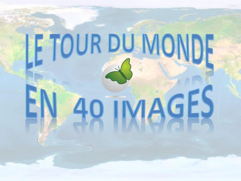 Le tour du monde En 40 images