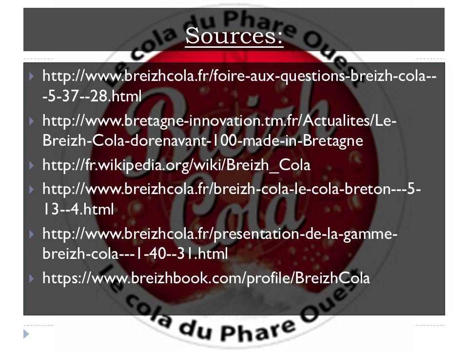 Sources: http://www.breizhcola.fr/foire-aux-questions-breizh-cola-- -5-37--28.html.