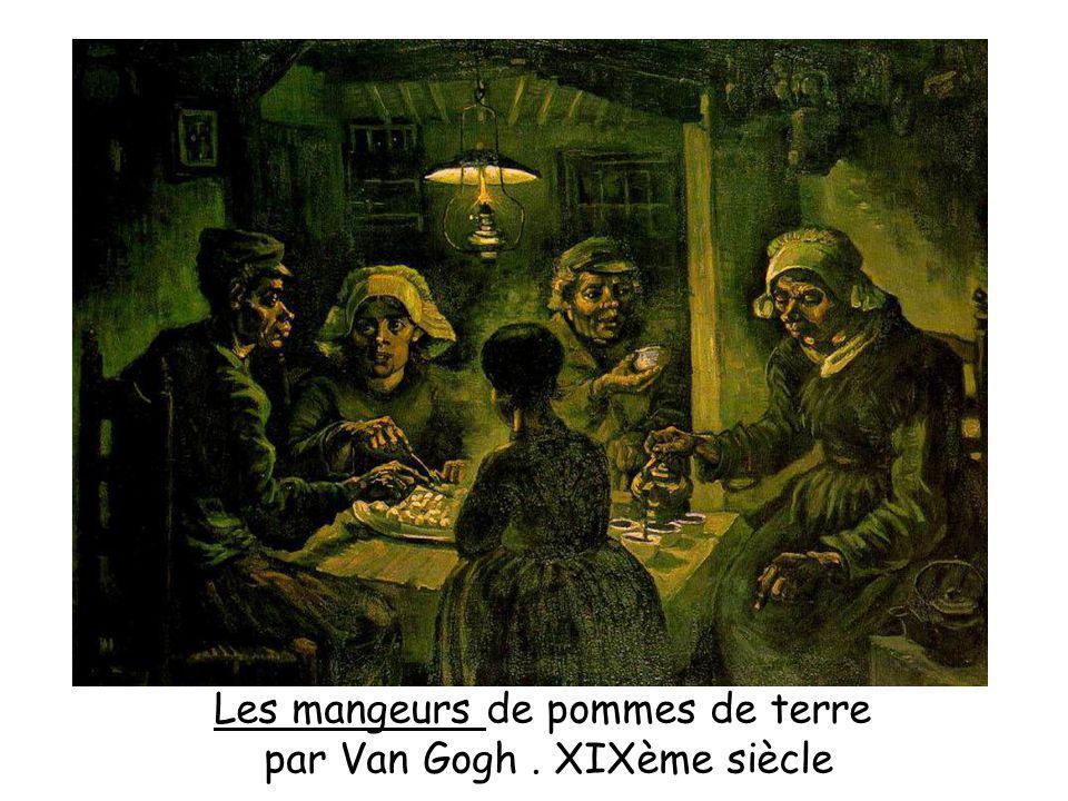 Les mangeurs de pommes de terre par Van Gogh . XIXème siècle