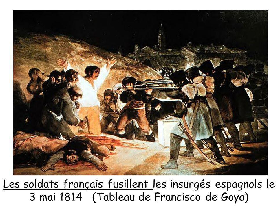 Les soldats français fusillent les insurgés espagnols le 3 mai 1814 (Tableau de Francisco de Goya)