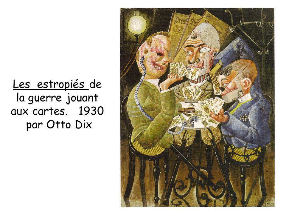Les estropiés de la guerre jouant aux cartes. 1930