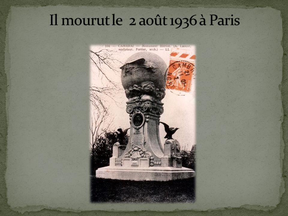 Il mourut le 2 août 1936 à Paris