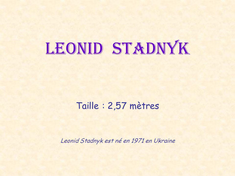 Leonid Stadnyk est né en 1971 en Ukraine