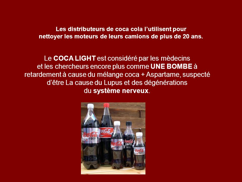 Le COCA LIGHT est considéré par les mèdecins