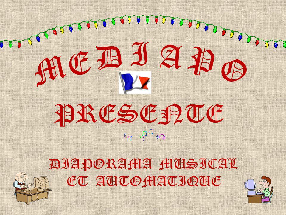 I D A P E M O PRESENTE DIAPORAMA MUSICAL ET AUTOMATIQUE