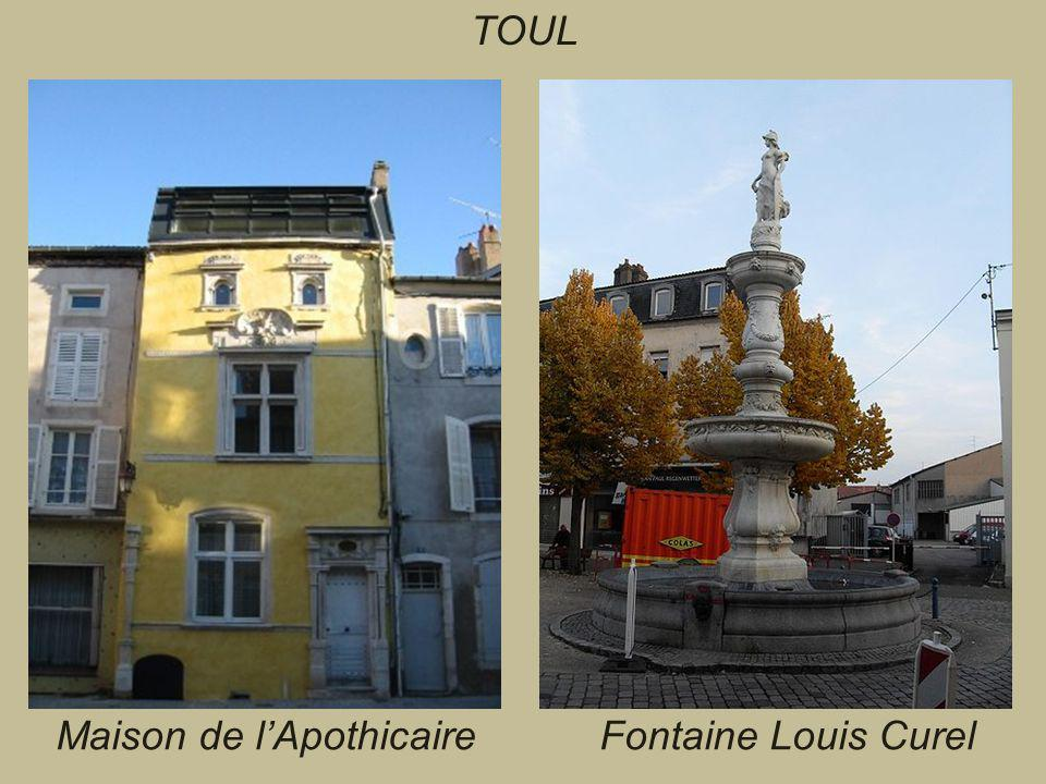 TOUL Maison de l'Apothicaire Fontaine Louis Curel