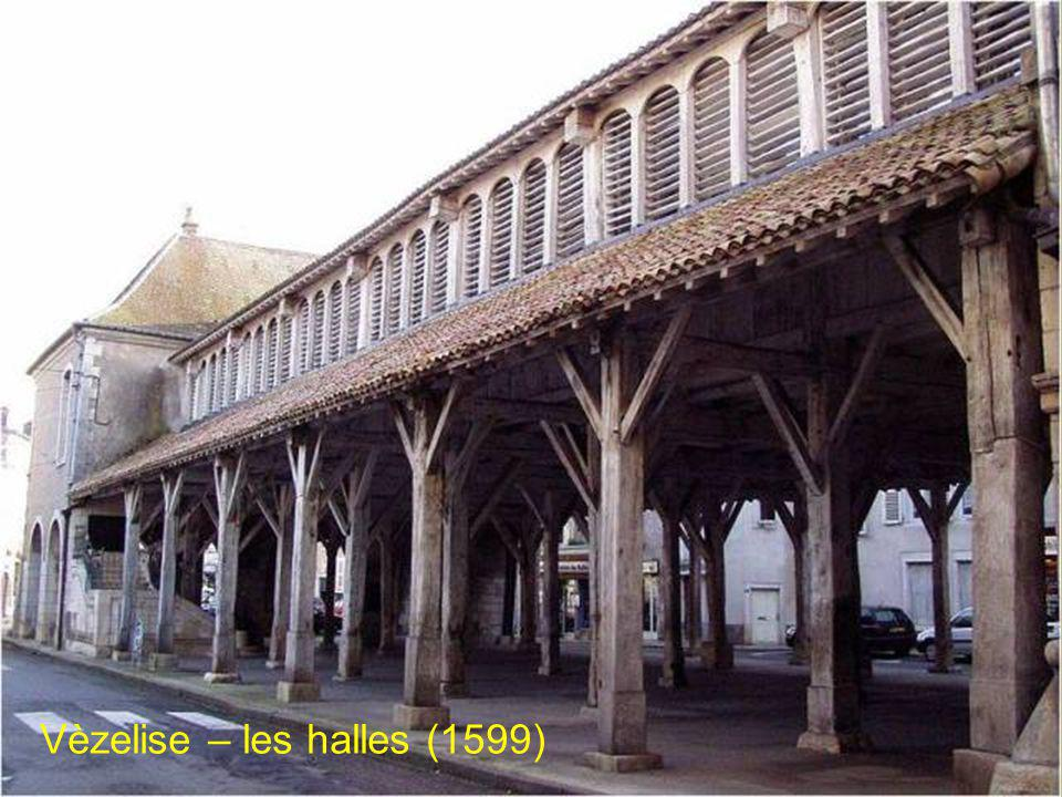 Vèzelise – les halles (1599)