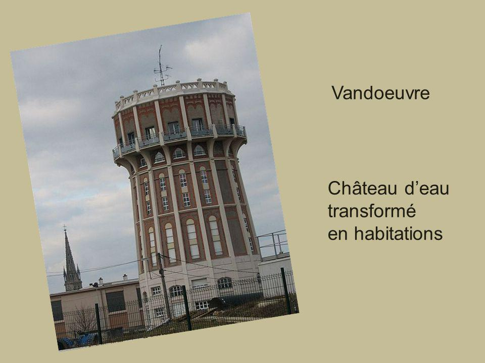 Vandoeuvre Château d'eau transformé en habitations