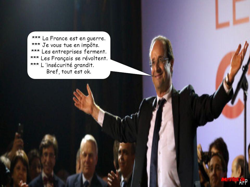 *** La France est en guerre. *** Je vous tue en impôts.
