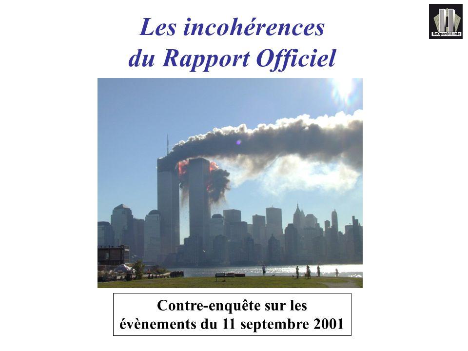 Les incohérences du Rapport Officiel