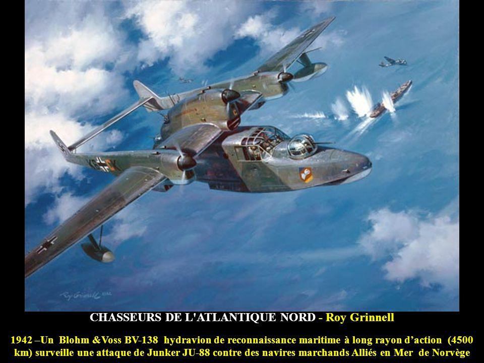 CHASSEURS DE L ATLANTIQUE NORD - Roy Grinnell