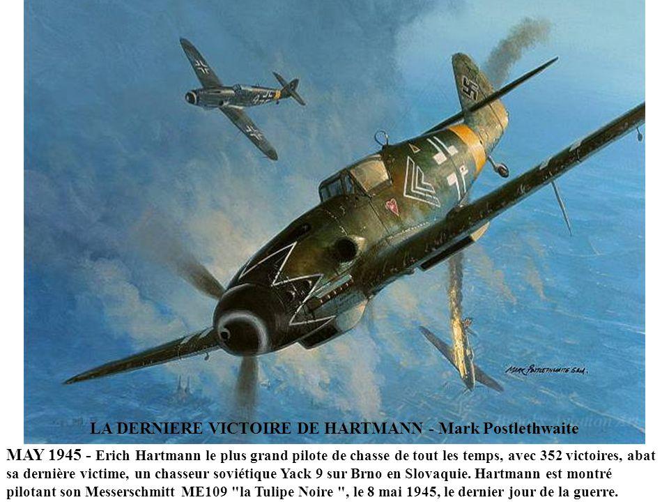 LA DERNIERE VICTOIRE DE HARTMANN - Mark Postlethwaite