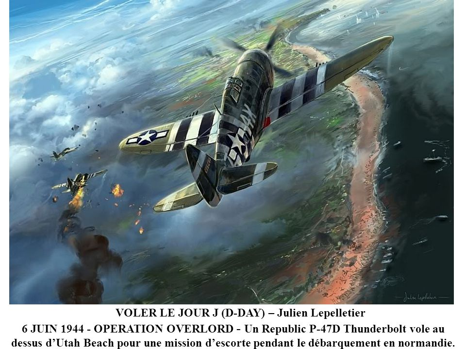 VOLER LE JOUR J (D-DAY) – Julien Lepelletier