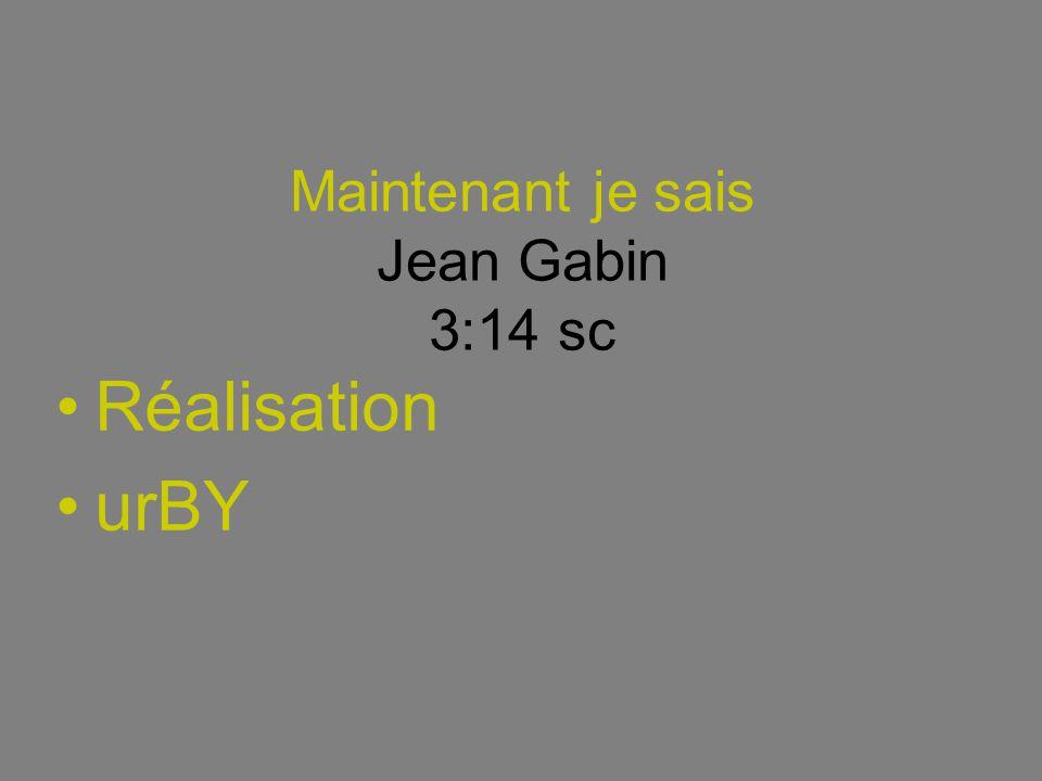 Maintenant je sais Jean Gabin 3:14 sc