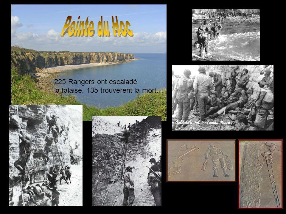Pointe du Hoc 225 Rangers ont escaladé la falaise, 135 trouvèrent la mort…