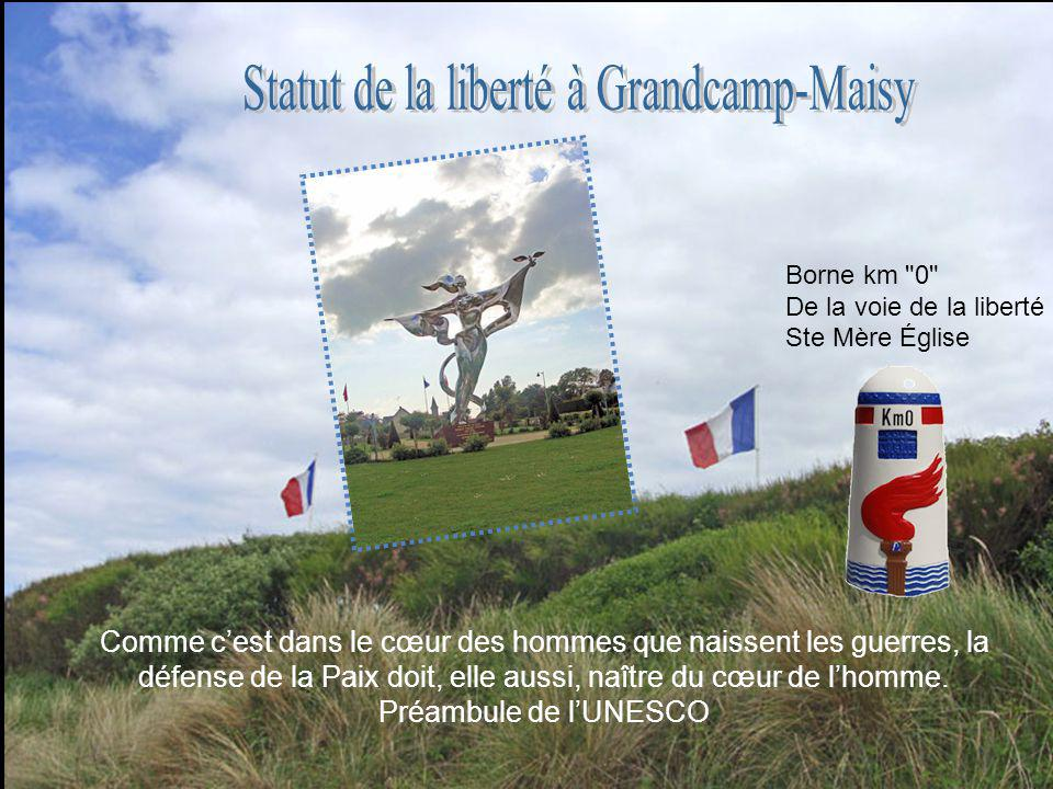 Statut de la liberté à Grandcamp-Maisy