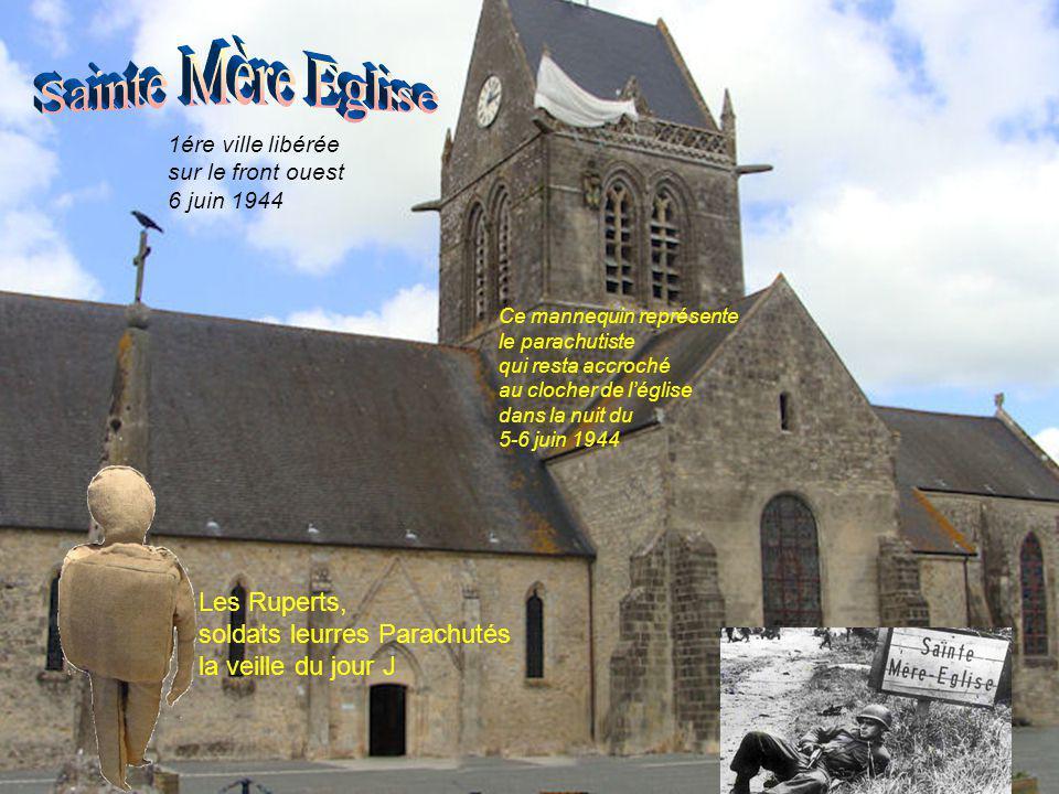 Sainte Mère Eglise Les Ruperts, soldats leurres Parachutés