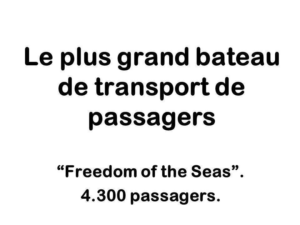 Le plus grand bateau de transport de passagers