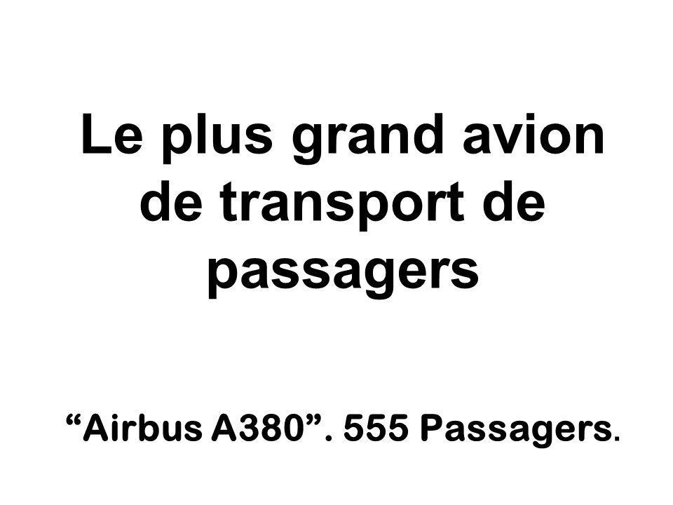 Le plus grand avion de transport de passagers