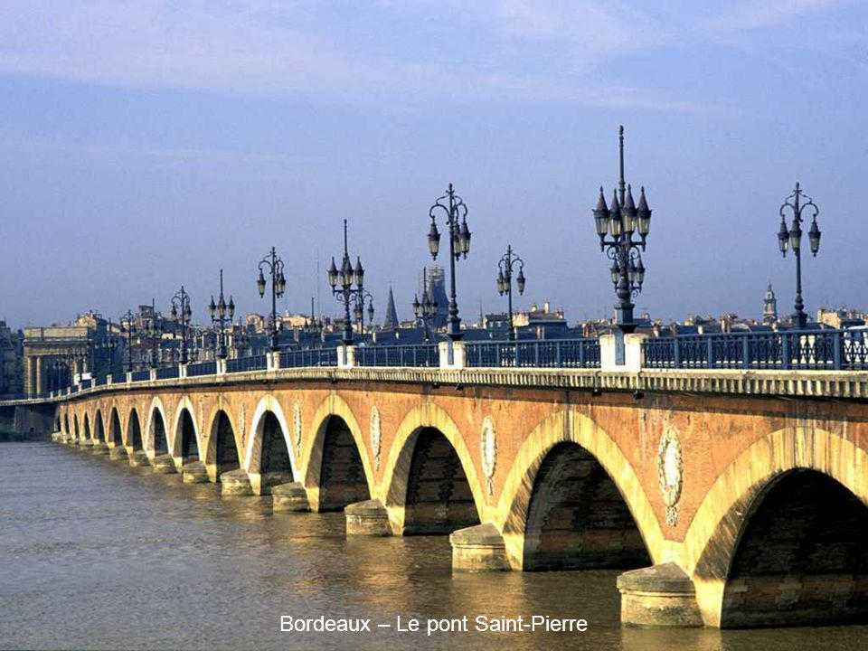 Bordeaux – Le pont Saint-Pierre